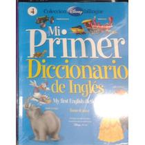Mi Primer Diccionario De Inglés. Tomo 4. Colección Disney