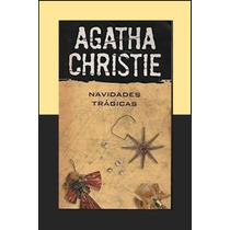 Navidades Trágicas. Agatha Christie.